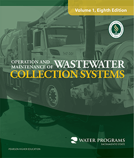 Operation And Maintenance Of Wastewater Collection Systems Volume 1