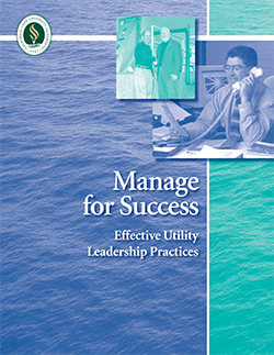 Manage for Success: Effective Utility Leadership Practices
