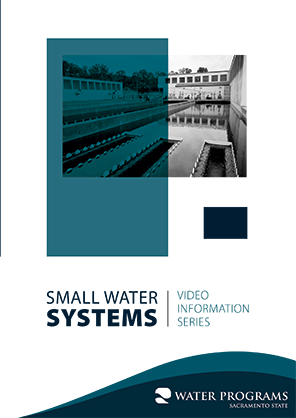 Small Water Systems Video Information Series