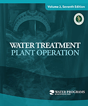 Water Treatment Plant Operation, Volume 2, 7th Edition