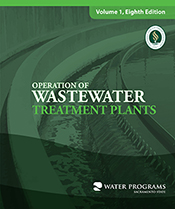 Operation of Wastewater Treatment Plants, Volume I, 7th Edition