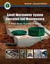 Small Wastewater System Operation and Maintenance, Volume I