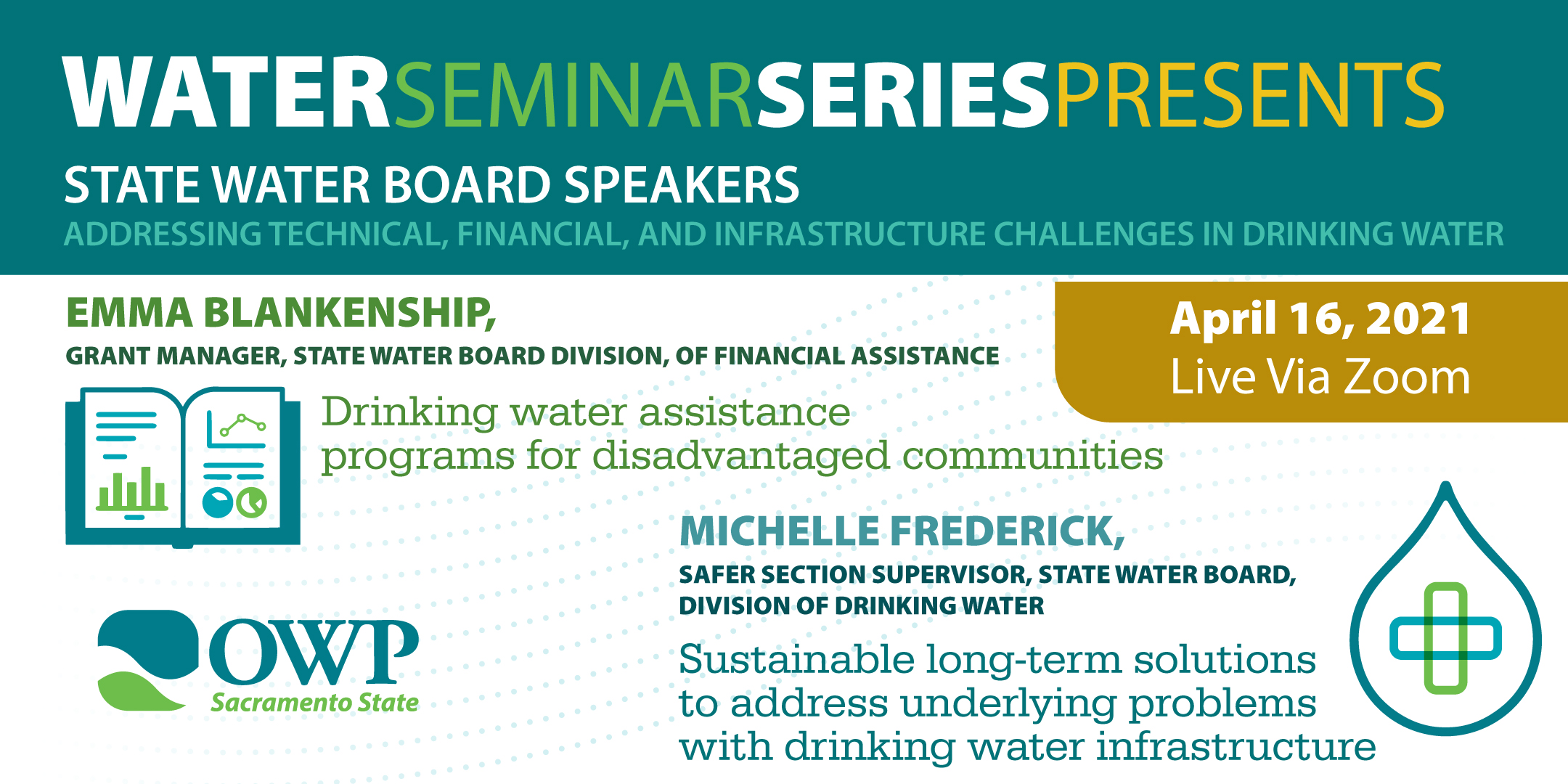 Water Seminar April 16, 2021, Sustainable Solutions to Drinking Water Challenges