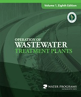 Operation of Wastewater Treatment Plants, Volume 1, 8th Edition